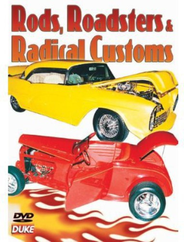 Rods Roadsters & Radical Customs