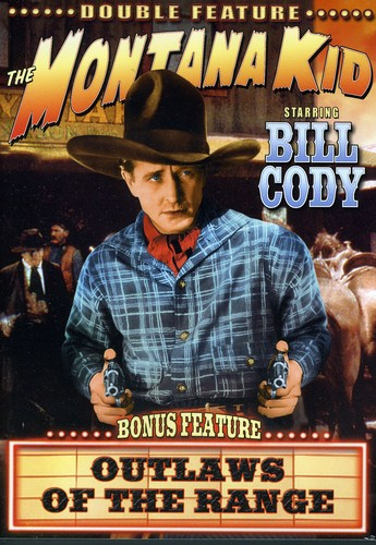 Outlaws of the Open Range /  the Montana Kid