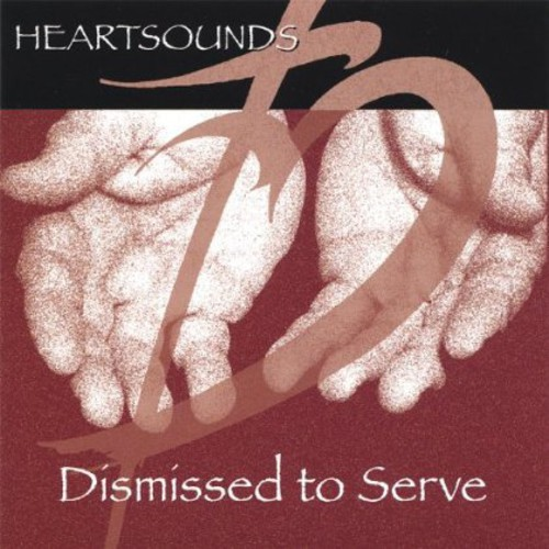 Heartsounds : Dismissed to Serve
