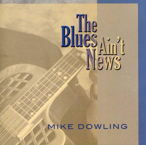 Blues Ain't News