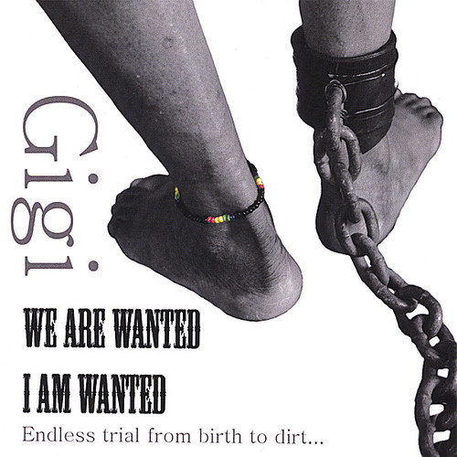 We Are Wanted/ I Am Wanted