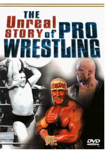 Unreal Story of Pro Wrestling