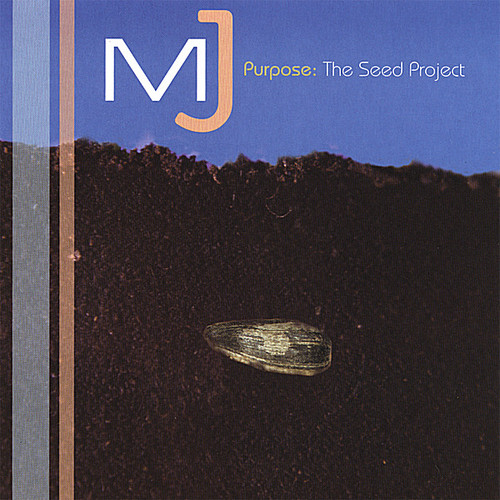 Purpose: The Seed Project