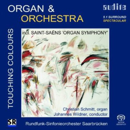 Touching Colors: Saint-Saens Organ Symphony (Hybrid)