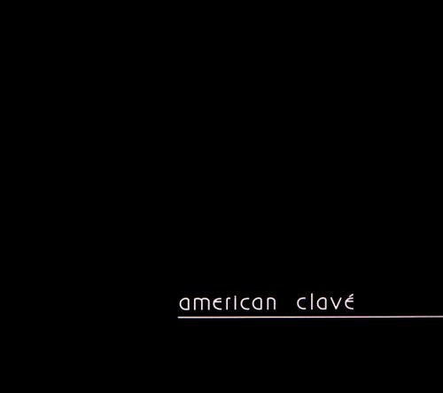 American Clave Anthology /  Various