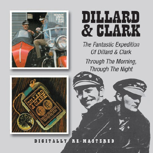 Fantastic Expedition of Dillard & Clark /  Through [Import]