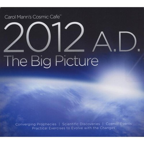 Cosmic Cafe Presents 2012 A.D. The Big Picture