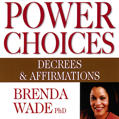 Power Choices: Decrees & Affirmations