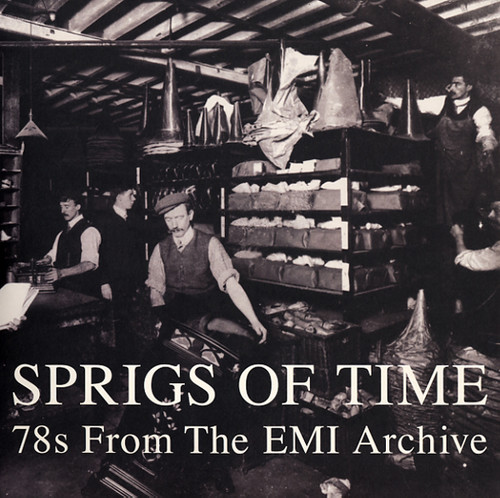 Sprigs of Time: 78S from the EMI Archive /  Various [Import]
