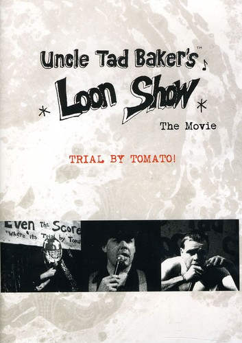 Loon Show: The Movie