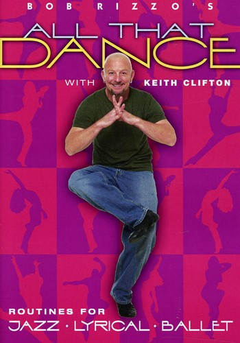 Bob Rizzo's All That Dance: Jazz Lyrical & Ballet