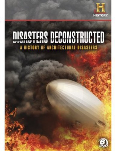 Disasters Deconstructed: A History of Architectura