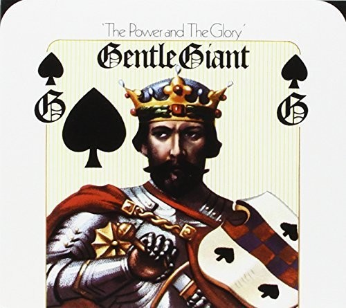 Gentle Giant : Power and the Glory