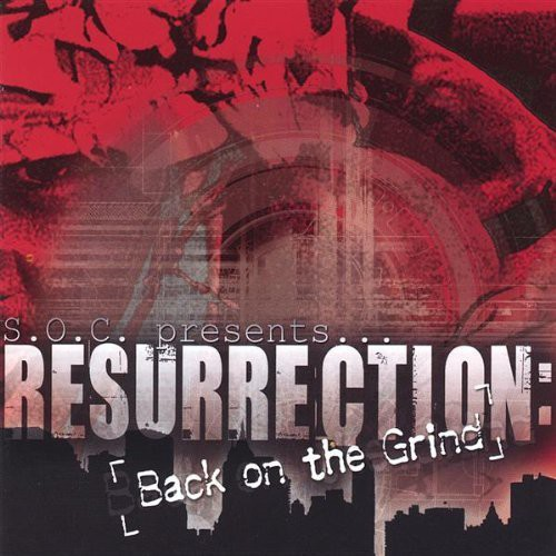 Resurrection: Back on the Grind