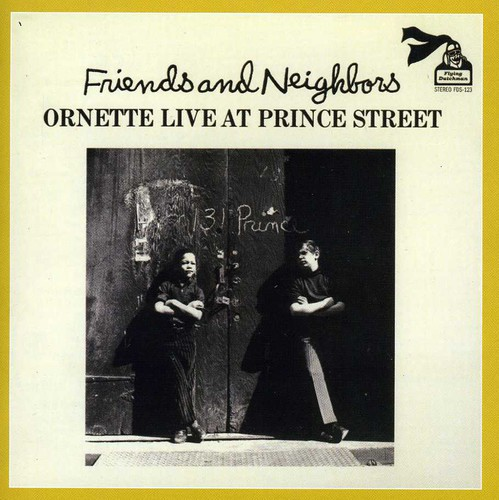Friends & Neighbors: Live at Prince Street [Import]
