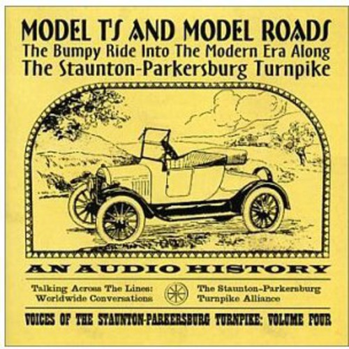 Bumpy Ride Into the Modern Era Along the Staunton-Parkersburg Turnpike