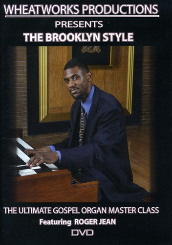 Ultimate Gospel Organ Master Class: Brooklyn