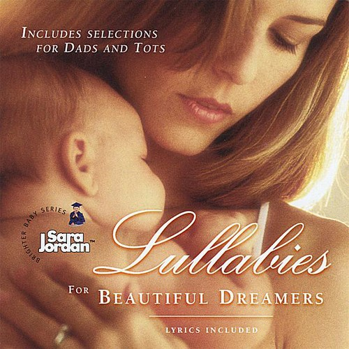 Lullabies for Beautiful Dreamers