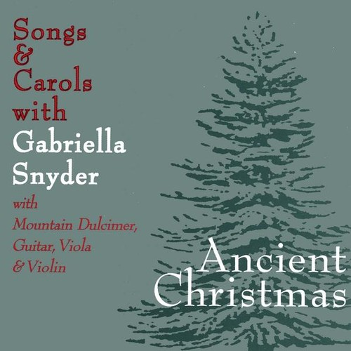 Ancient Christmas Songs & Carols