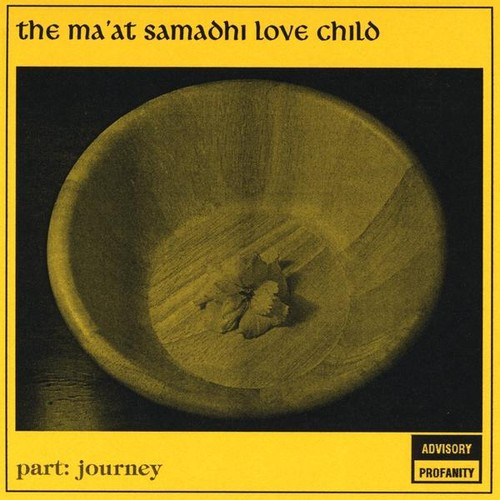 Ma'at Samadhi Love Child: Journey