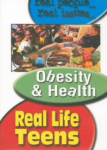 Real Life Teens: Obesity & Health