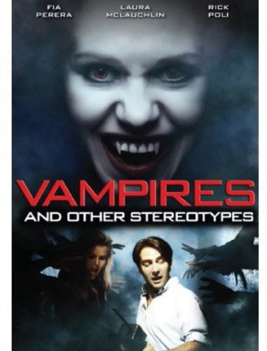 Vampires & Other Stereotypes