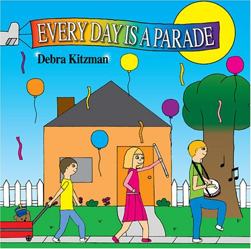 Every Day Is a Parade