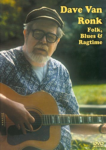 Dave Van Ronk: Folk Blues & Ragtime