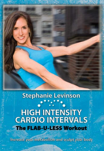 High Intensity Cardio Intervals: Flab U Less