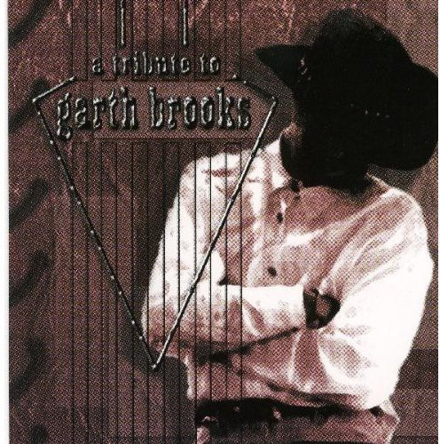 Complete Tribute to Garth Brooks /  Various