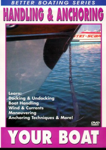 Handling & Anchoring Your Boat