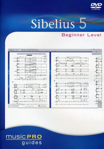 Musicpro Guides: Sibelius 5 Beginner Level
