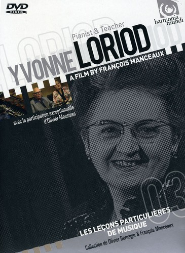 Yvonne Loriod: Pianist & Teacher - Film Manceaux