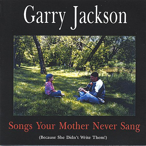 Songs Your Mother Never Sang