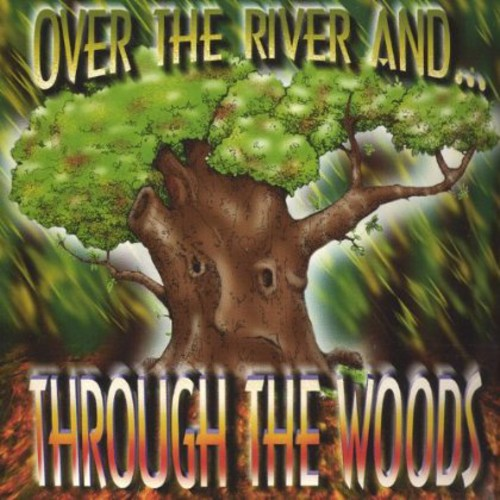 Over the River &