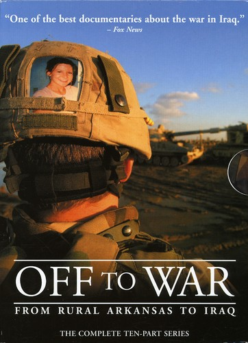 Off to War: From Rural Arkansas to Iraq