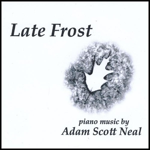 Neal, Adam Scott : Late Frost