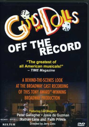 Guys & Dolls: Off the Record