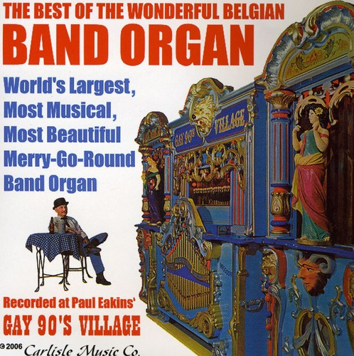 Best of the Belgian Band Organ