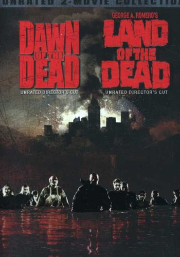 Dawn of the Dead (2004) & Land of the Dead
