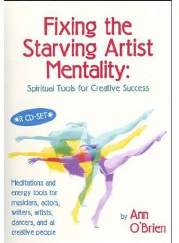 Fixing the Starving Artist Mentality: Spiritual to