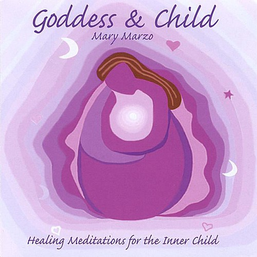 Goddess & Child (Meditations for the Inner Child)