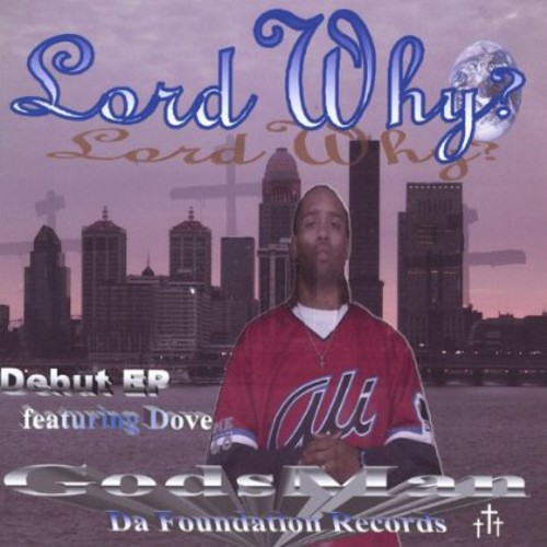 Lord Why? EP