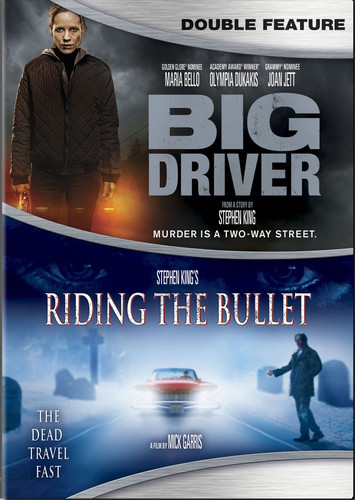 Big Driver/ Stephen King's Riding The Bullet