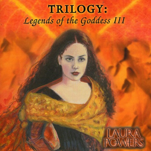 Trilogy: Legends of the Goddess III