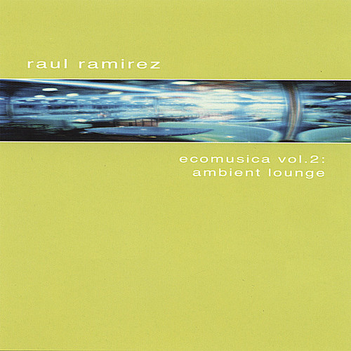 Ambient Lounge: Ecomusica 2