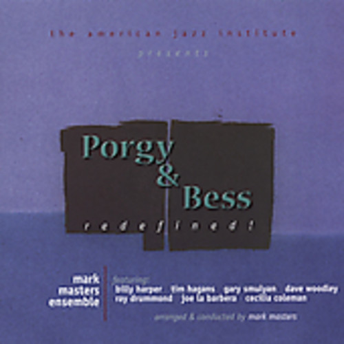 Porgy & Bess: Redefined