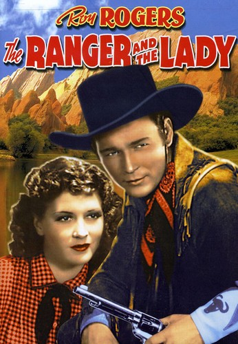 Ranger & the Lady