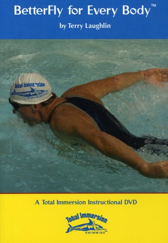 Better Fly for Every Body By Total Immersion Swim