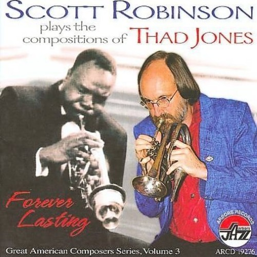 Plays the Compositions of Thad Jones: Forever Last